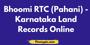 Bhoomi RTC (Pahani) - Karnataka Land Records Online
