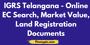 IGRS Telangana - Online EC Search, Market Value 2020, Land Registration Documents
