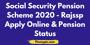 Social Security Pension Scheme 2020 Rajssp Apply Online & Pension Status