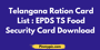 Telangana Ration Card List 2020: EPDS TS Food Security Card Download