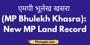 एमपी भूलेख खसरा (MP Bhulekh Khasra) New MP Land Record