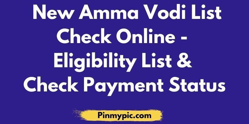 New Amma Vodi List Check Online Eligibility List Check Payment Status